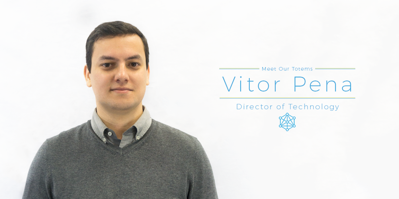Meet Our Totems – Vitor