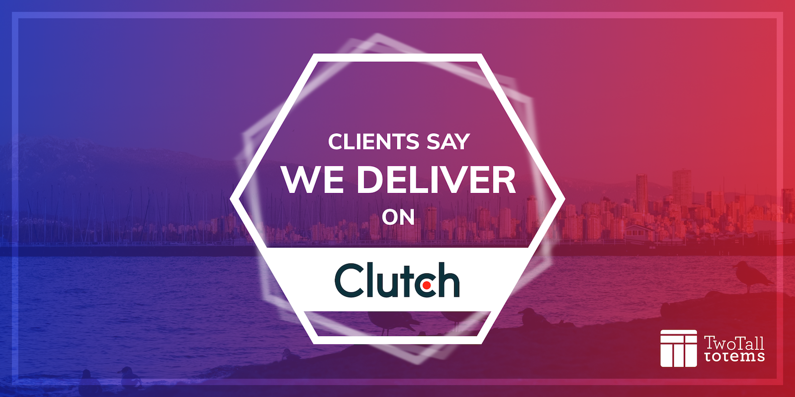 Two Tall Totems featured as a five-star company on Clutch!