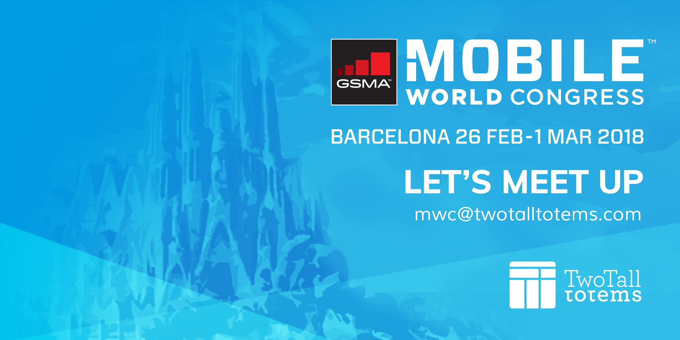 See you at Mobile World Congress 2018