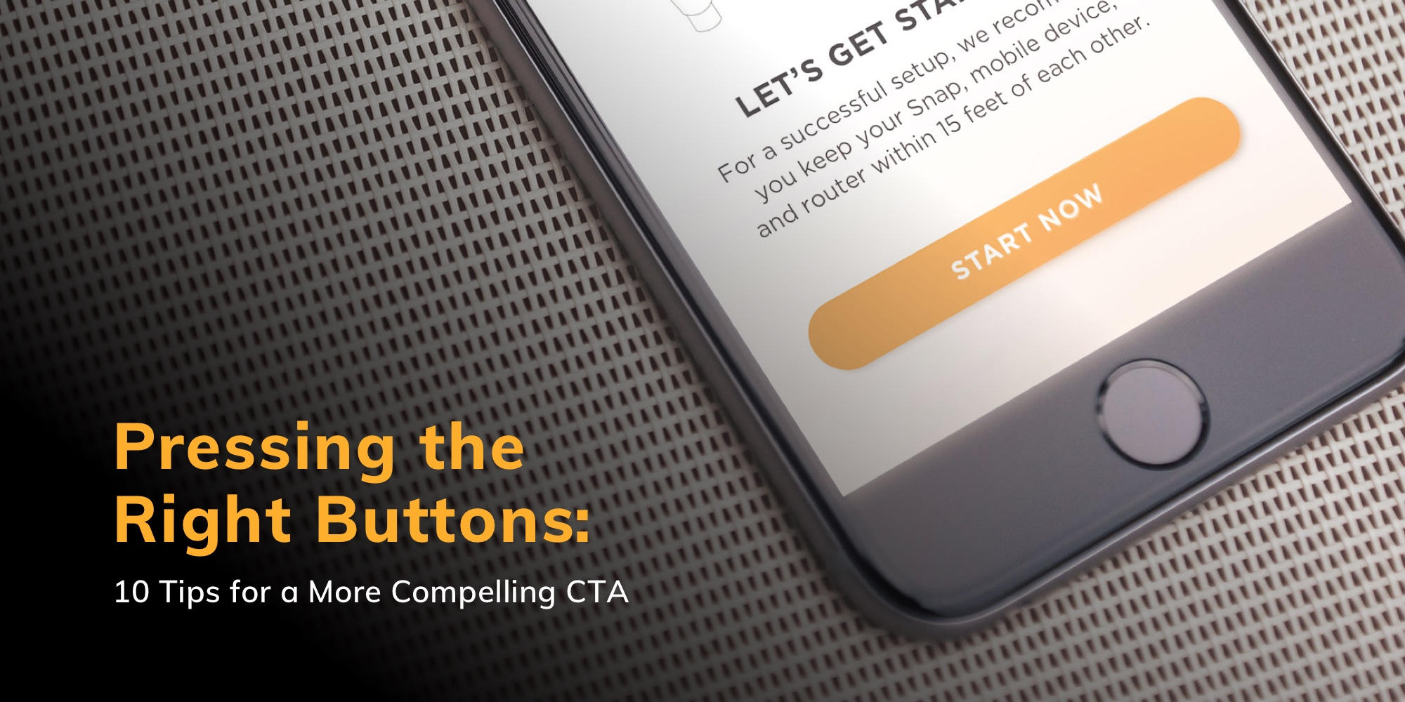 10 tips for a more compelling CTA blog banner featuring a close up of an iphone 8