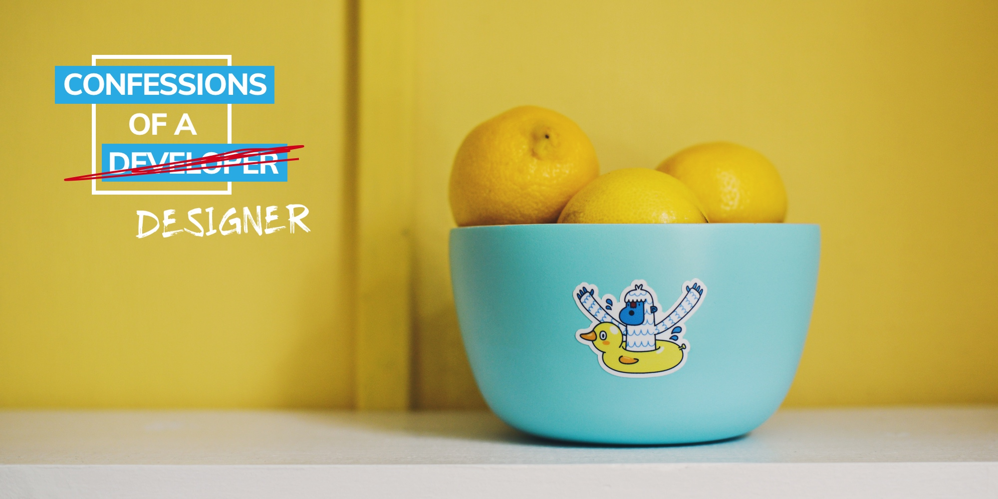 "Picture of a bowl of lemons on a table with the Confessions of a Developer logo in the top left with the word ""developer"" crossed out and ""Designer"" scribbled under it"