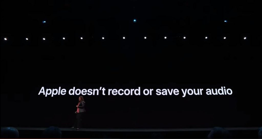 """Slide from the WWDC 2019 keynote presentation that says """"Apple doesn't record or save your audio."""""""