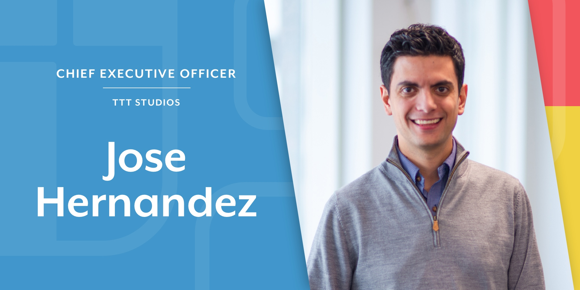 Blog banner with headshot of Jose As CEO of TTT Studios