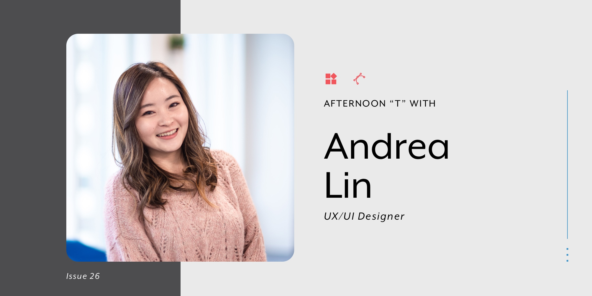 Picture of UI/UX designer Andrea Lin for blog banner