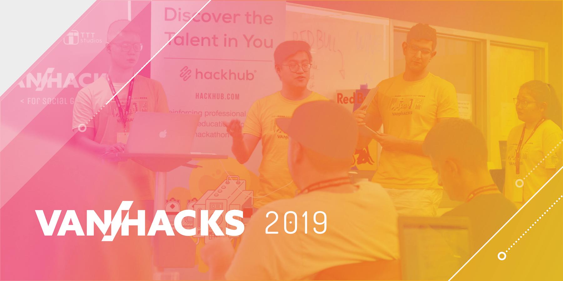 VanHacks 2019 Recap