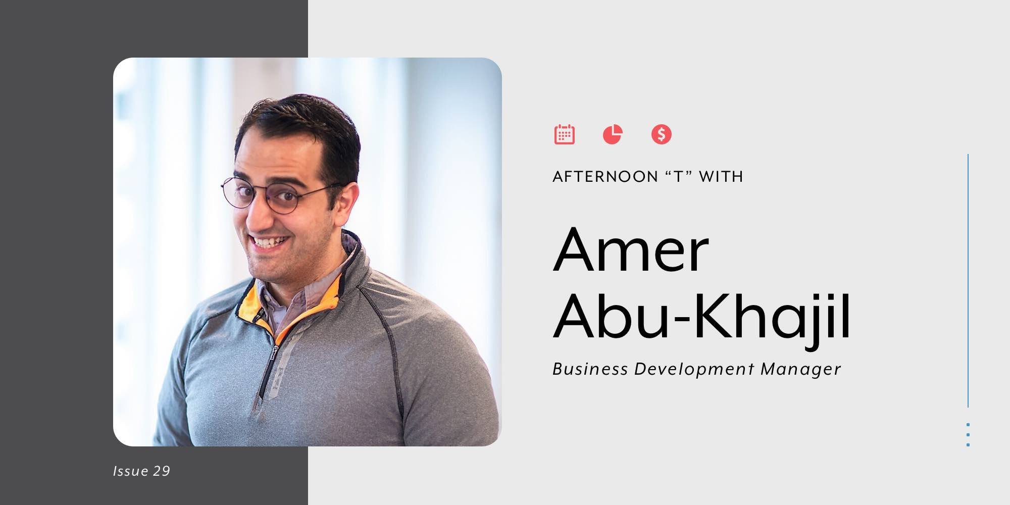 """Afternoon """"T"""" with Amer"""