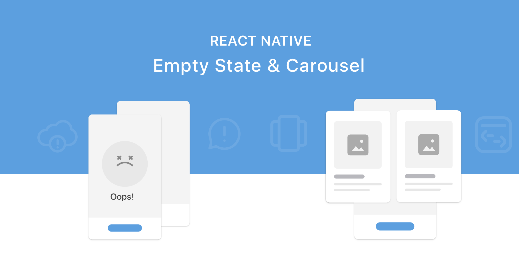 React Native libraries: Empty state & Carousel