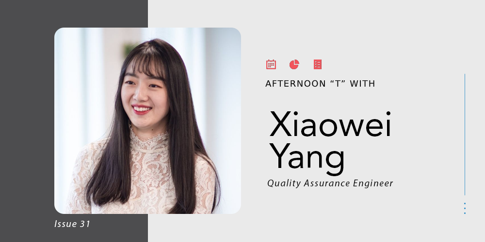 """Afternoon """"T"""" with Xiaowei"""